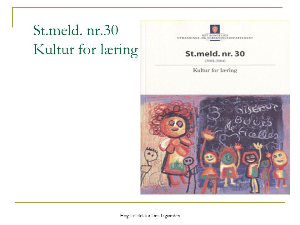St.meld. nr.30 Kultur for læring