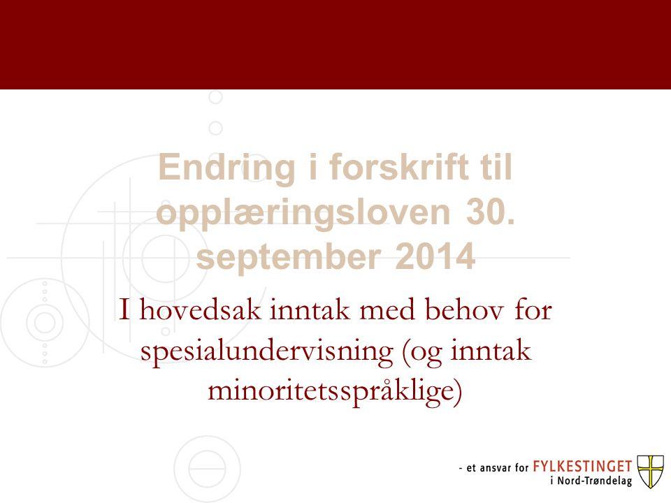 Endring i forskrift til opplæringsloven 30. september 2014