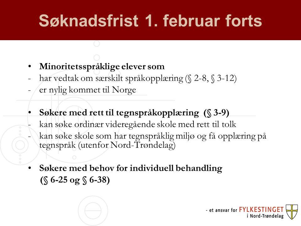 Søknadsfrist 1. februar forts
