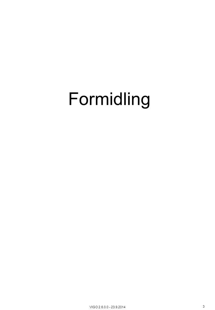Formidling VIGO 2.6.0.0 - 23.9.2014