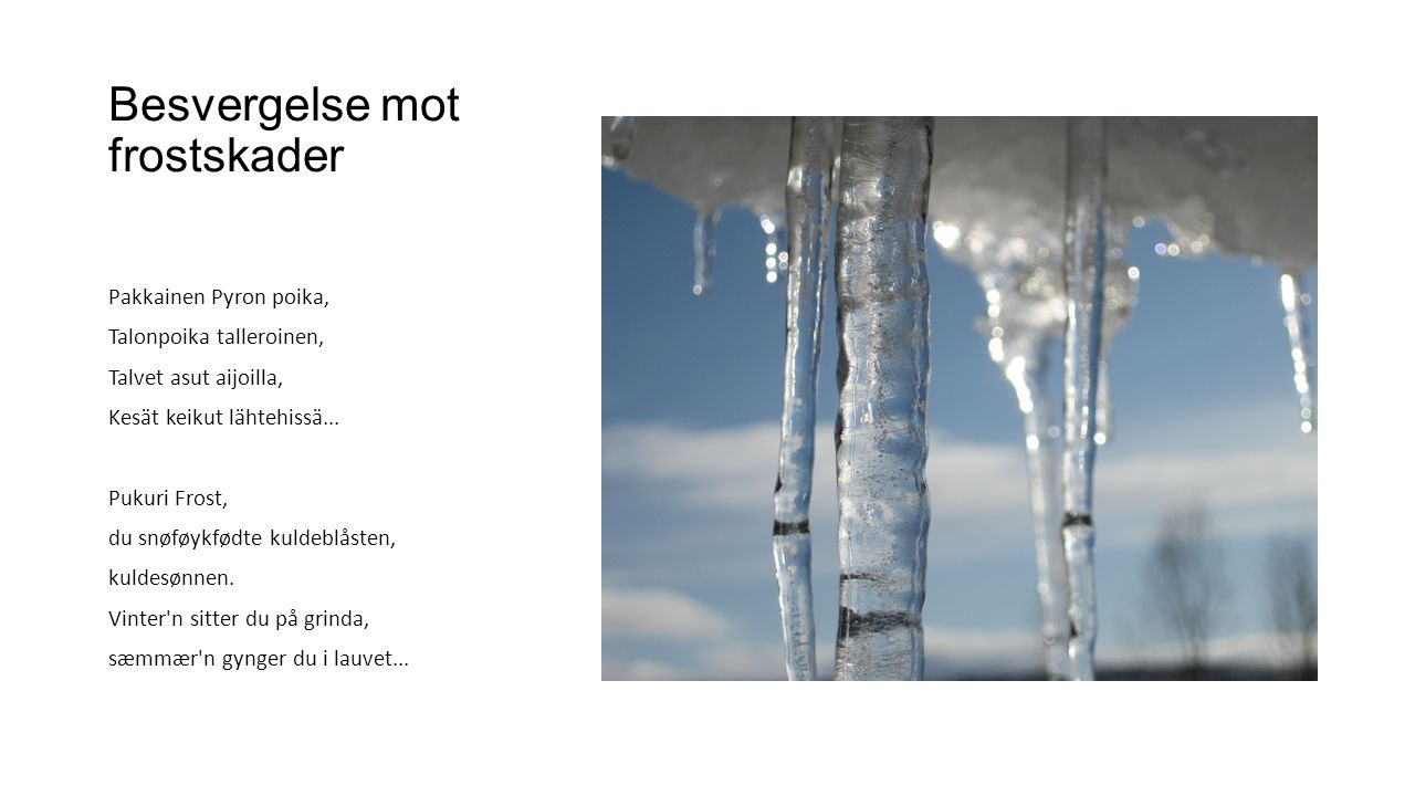 Besvergelse mot frostskader