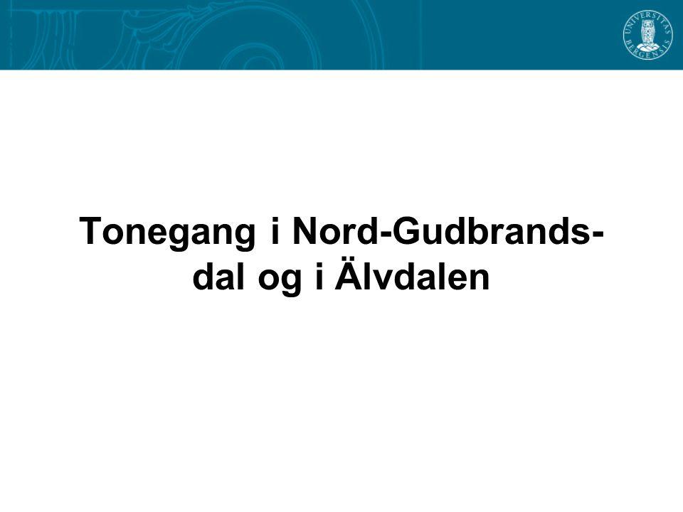Tonegang i Nord-Gudbrands-dal og i Älvdalen