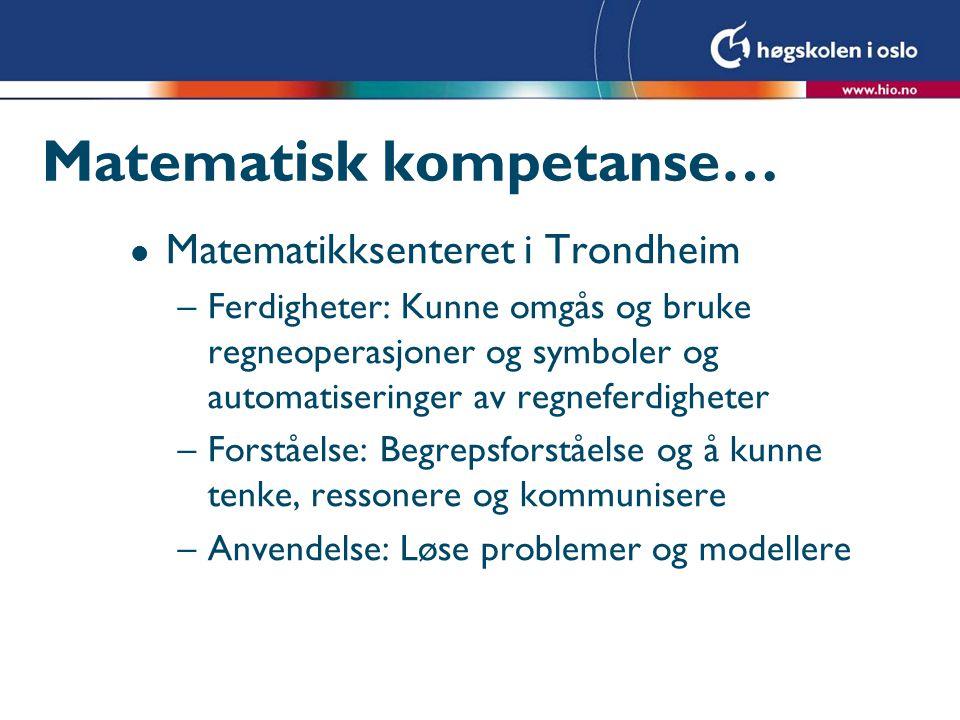 Matematisk kompetanse…