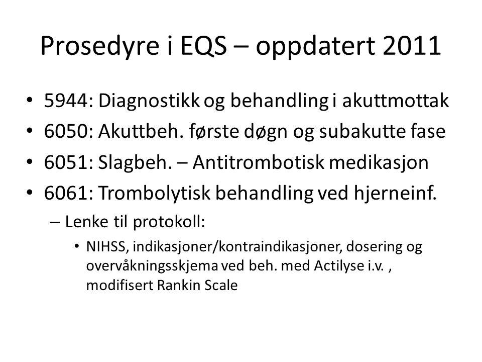 Prosedyre i EQS – oppdatert 2011
