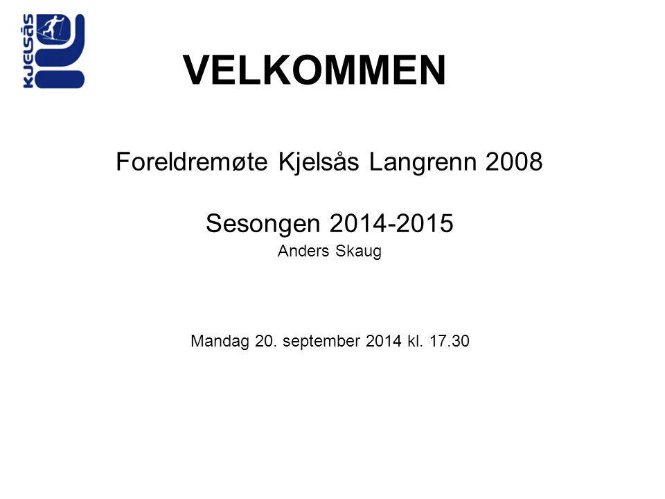 Foreldremøte Kjelsås Langrenn 2008
