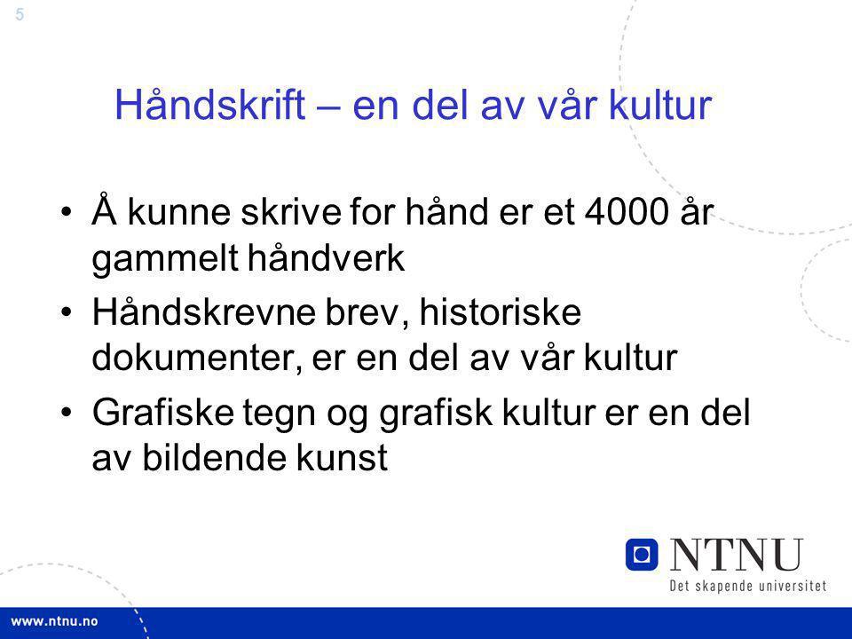 Håndskrift – en del av vår kultur