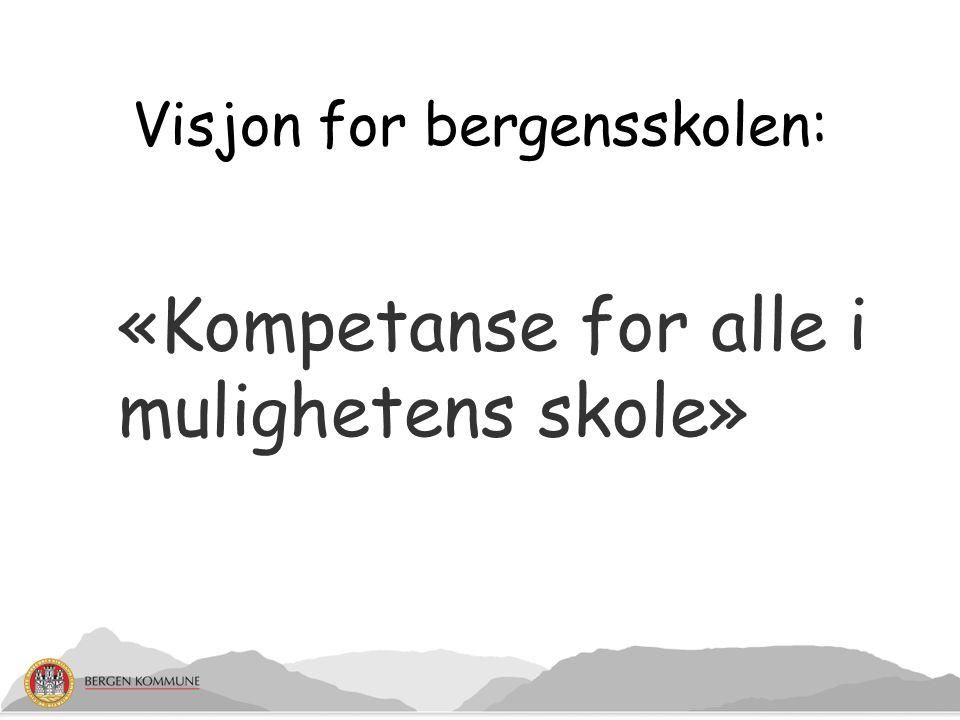 Visjon for bergensskolen: