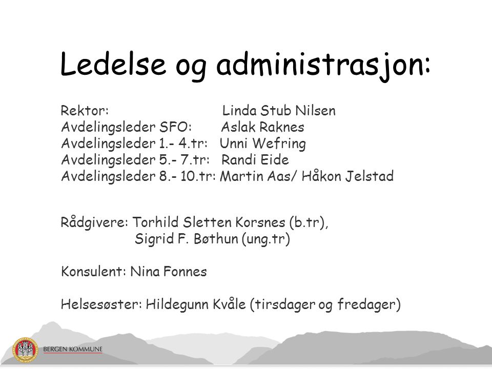 Ledelse og administrasjon: