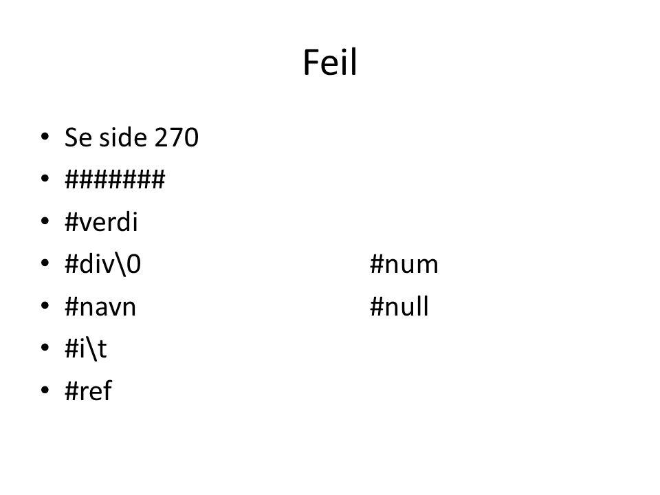 Feil Se side 270 ####### #verdi #div\0 #num #navn #null #i\t #ref