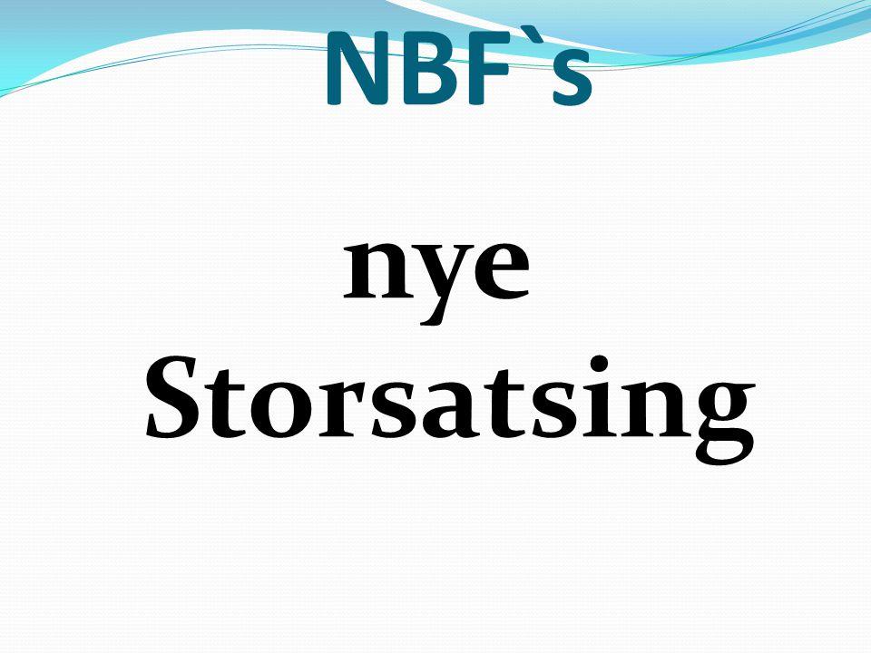 NBF`s nye Storsatsing