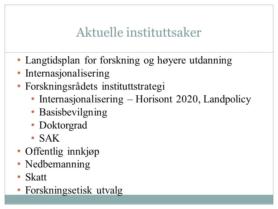Aktuelle instituttsaker