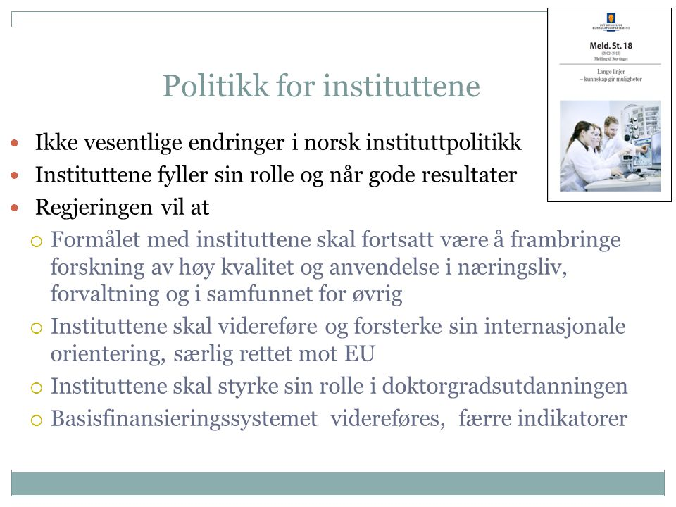 Politikk for instituttene