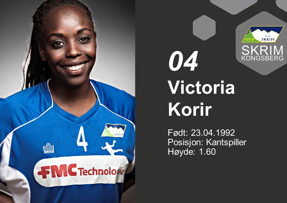 04 Victoria Korir Født: 23.04.1992 Posisjon: Kantspiller Høyde: 1.60
