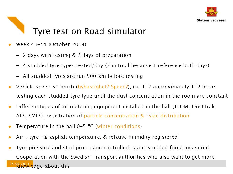 Tyre test on Road simulator
