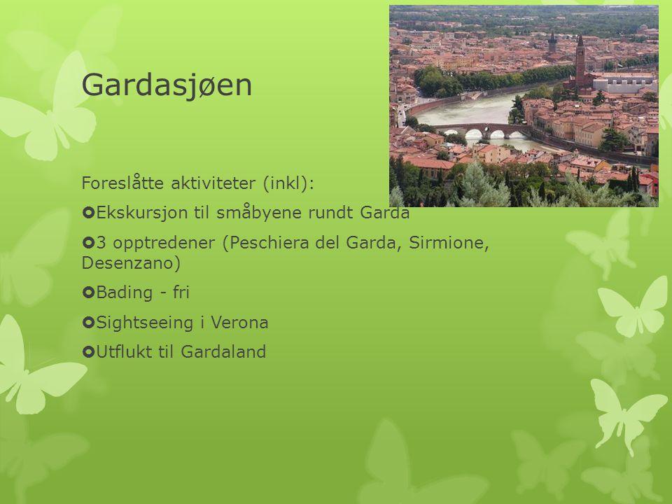 Gardasjøen Foreslåtte aktiviteter (inkl):