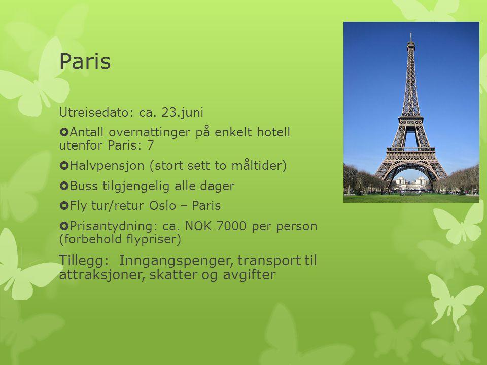 Paris Utreisedato: ca. 23.juni. Antall overnattinger på enkelt hotell utenfor Paris: 7. Halvpensjon (stort sett to måltider)