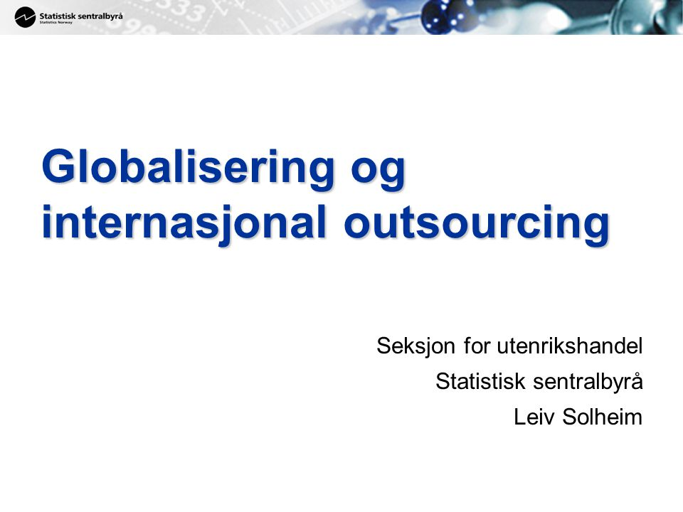 Globalisering og internasjonal outsourcing
