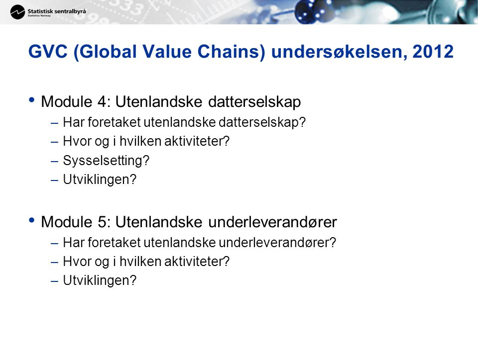 GVC (Global Value Chains) undersøkelsen, 2012