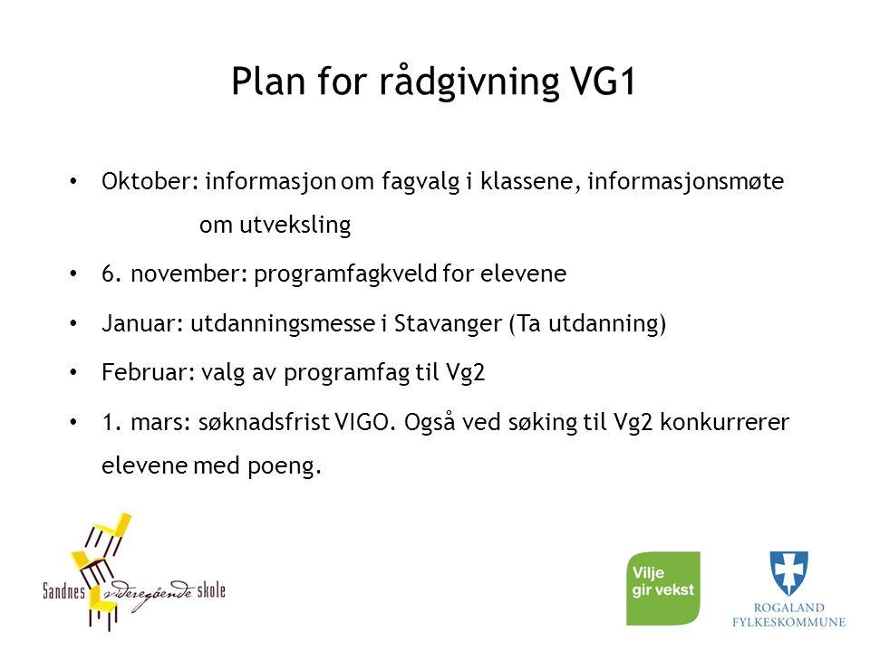 Plan for rådgivning VG1 Oktober: informasjon om fagvalg i klassene, informasjonsmøte om utveksling.