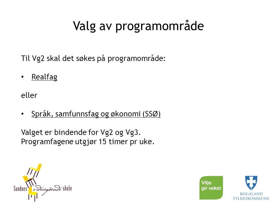 Valg av programområde Til Vg2 skal det søkes på programområde: Realfag