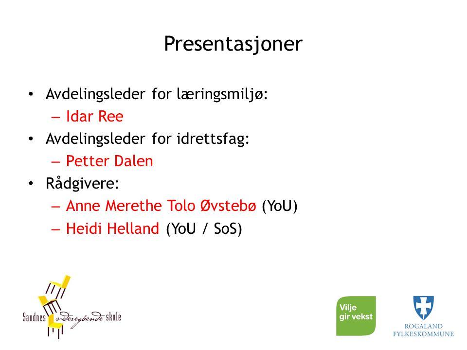 Presentasjoner Avdelingsleder for læringsmiljø: Idar Ree