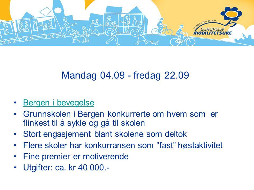Mandag 04.09 - fredag 22.09 Bergen i bevegelse