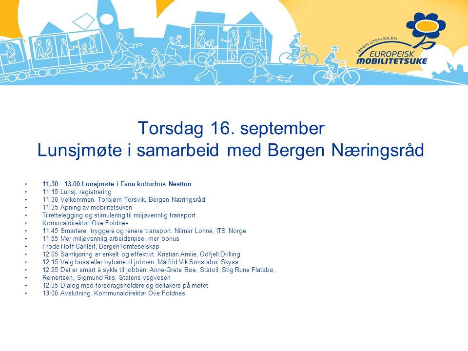 Torsdag 16. september Lunsjmøte i samarbeid med Bergen Næringsråd