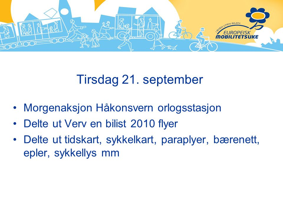 Tirsdag 21. september Morgenaksjon Håkonsvern orlogsstasjon