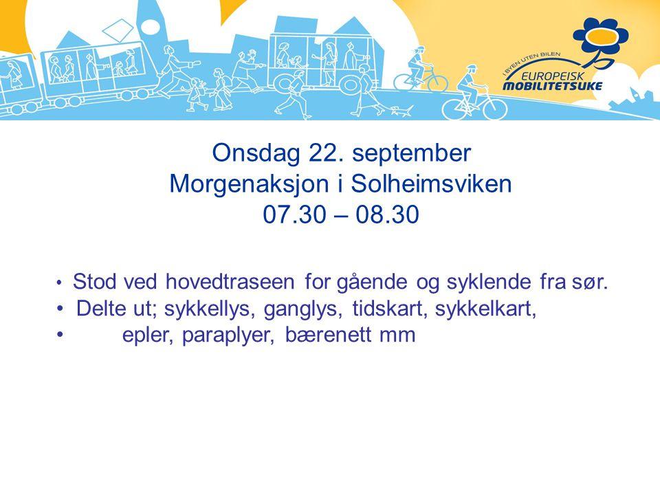 Onsdag 22. september Morgenaksjon i Solheimsviken 07.30 – 08.30
