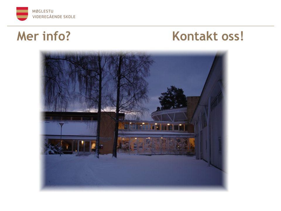 Mer info Kontakt oss!