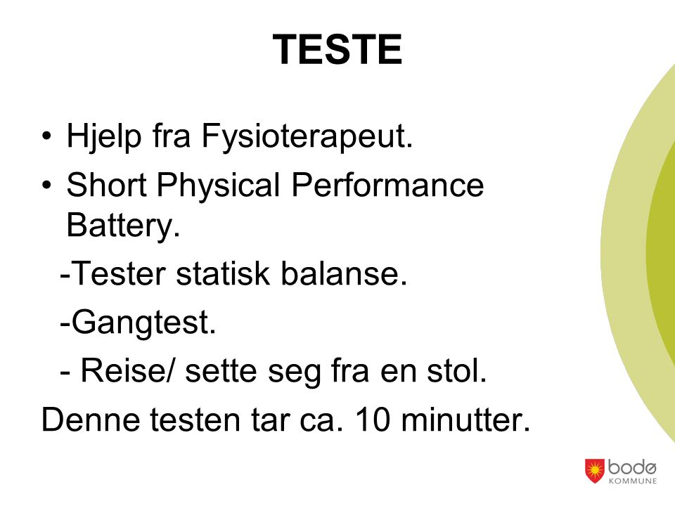 TESTE Hjelp fra Fysioterapeut. Short Physical Performance Battery.