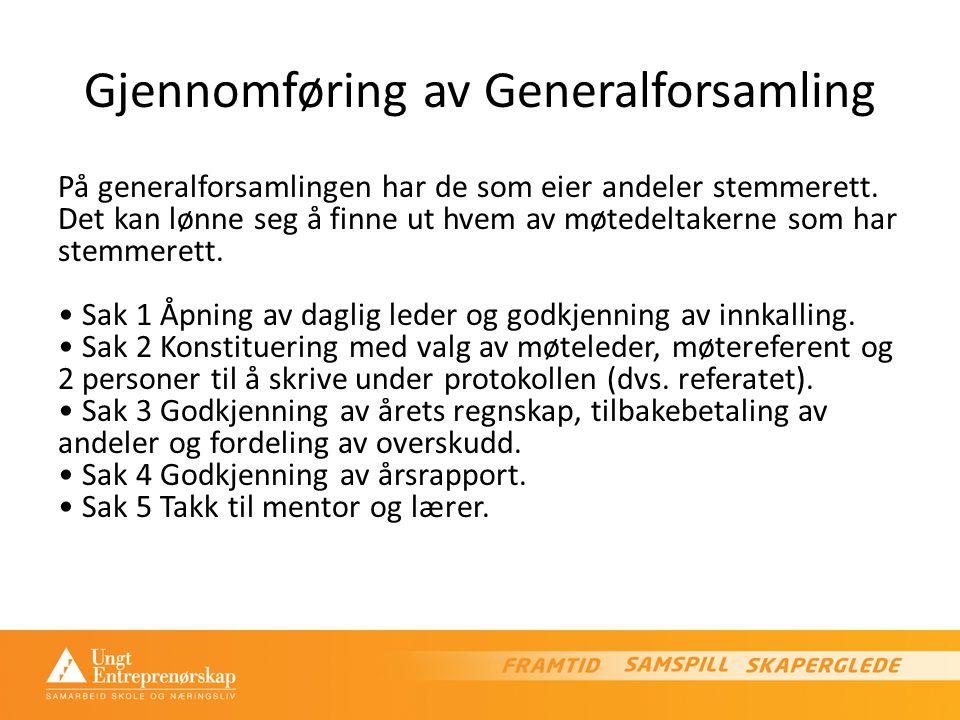 Gjennomføring av Generalforsamling