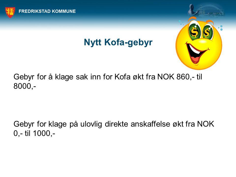 Nytt Kofa-gebyr Gebyr for å klage sak inn for Kofa økt fra NOK 860,- til 8000,-