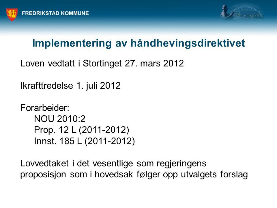 Implementering av håndhevingsdirektivet