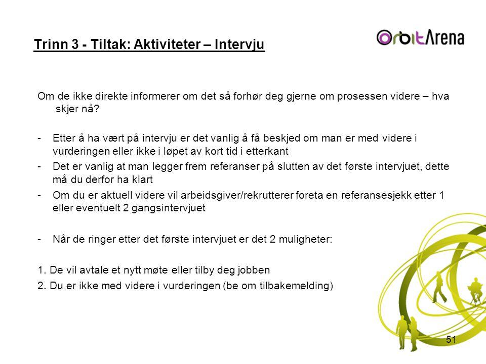Trinn 3 - Tiltak: Aktiviteter – Intervju