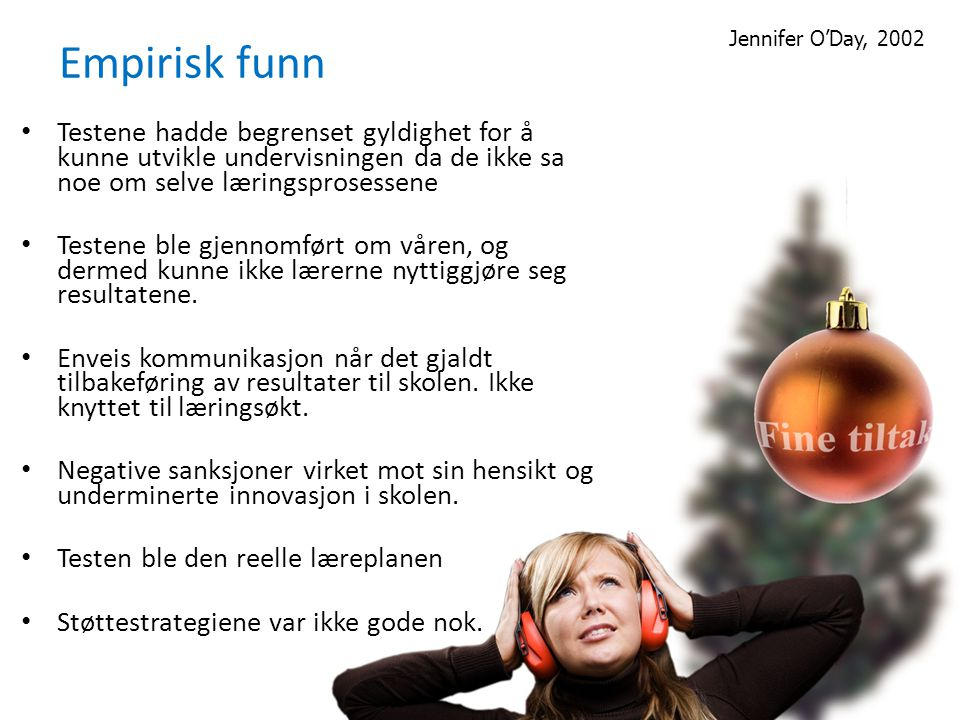 Empirisk funn Jennifer O'Day, 2002.