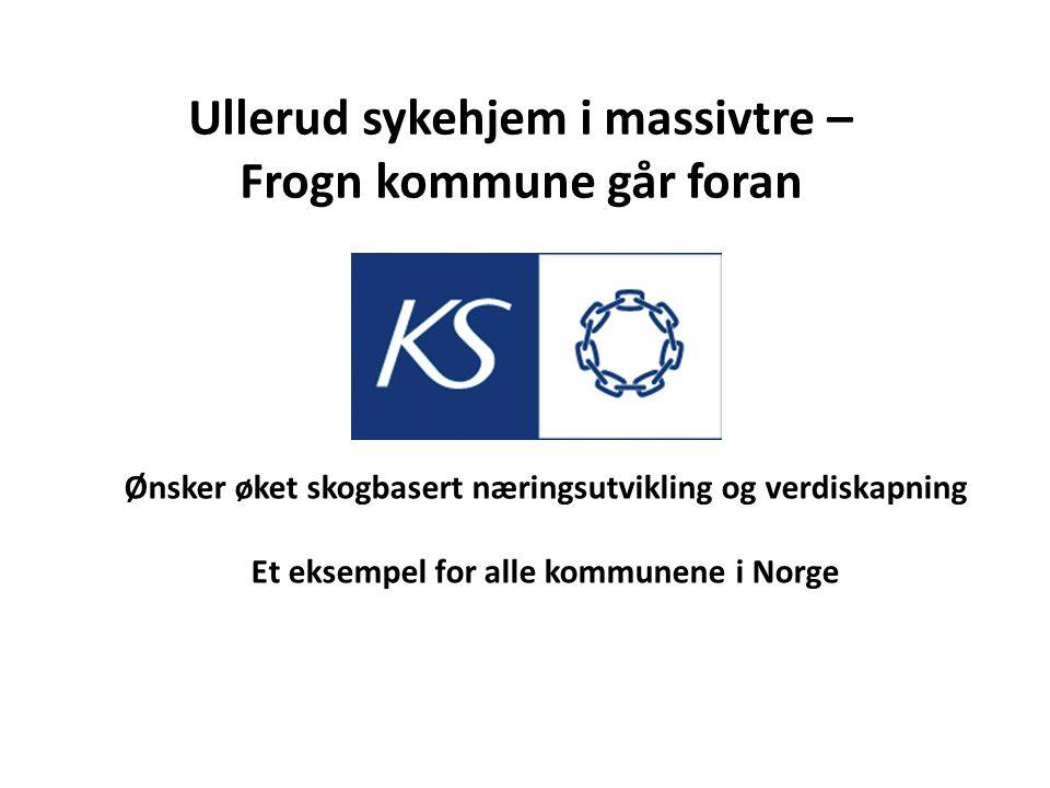 Ullerud sykehjem i massivtre – Frogn kommune går foran