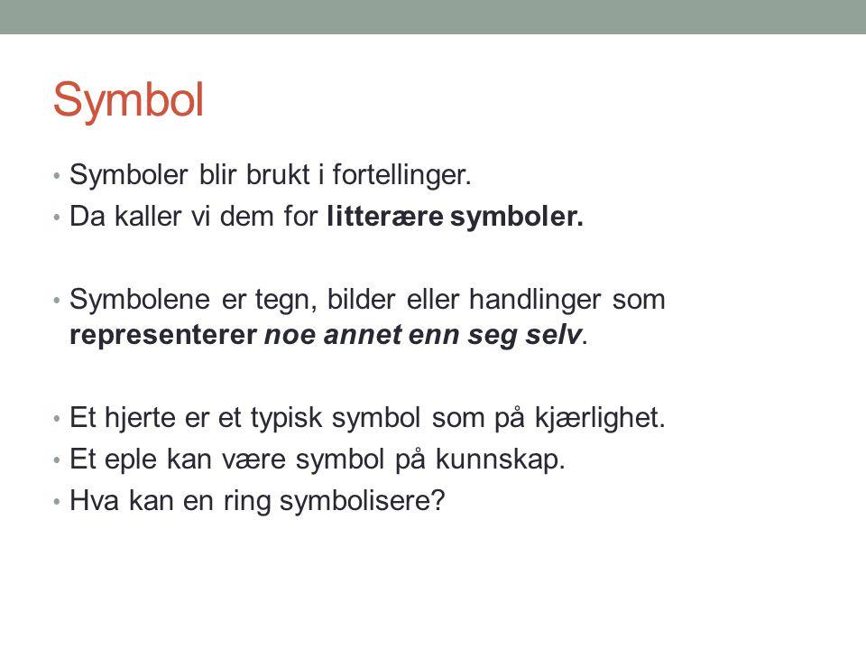 Symbol Symboler blir brukt i fortellinger.