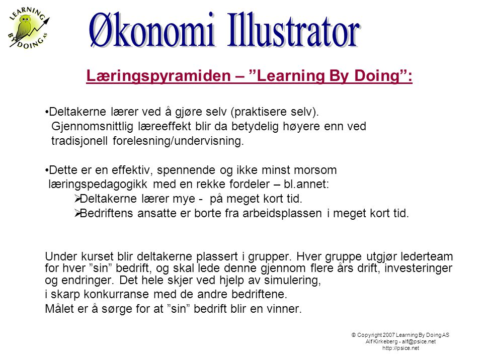 Læringspyramiden – Learning By Doing :
