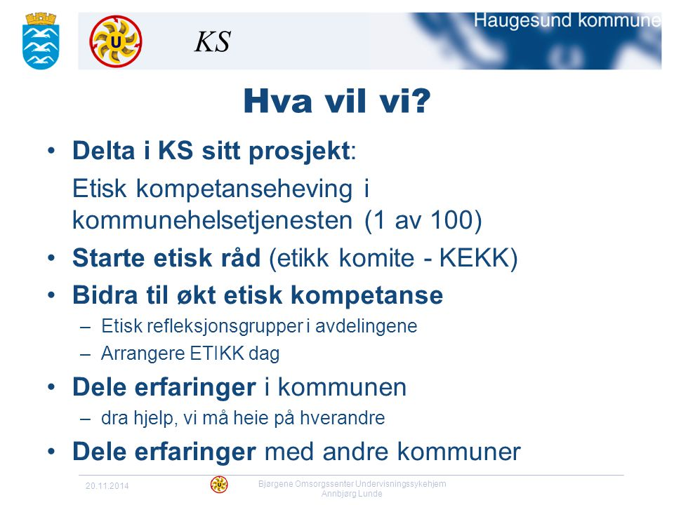 Bjørgene Omsorgssenter Undervisningssykehjem Annbjørg Lunde