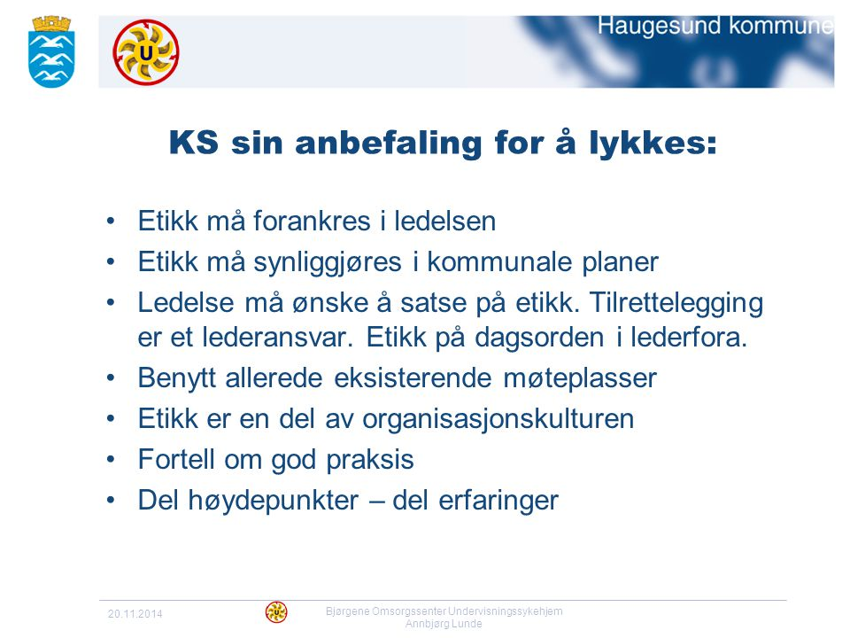 KS sin anbefaling for å lykkes: