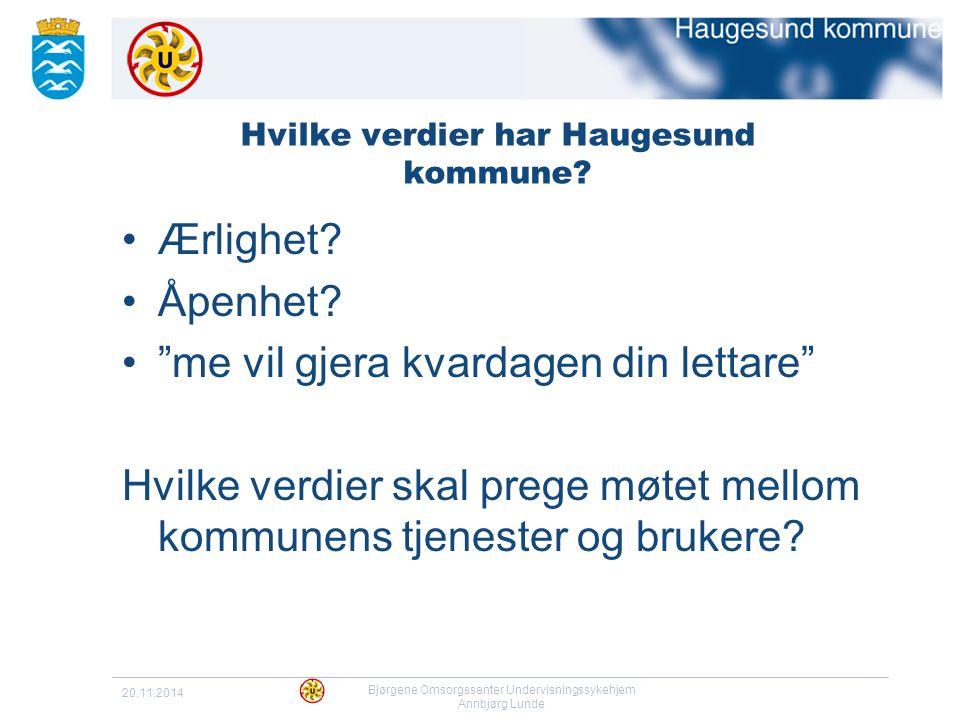 Hvilke verdier har Haugesund kommune