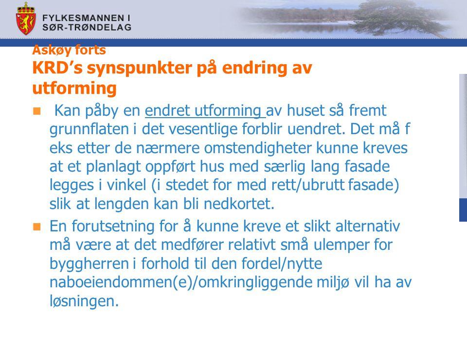 Askøy forts KRD's synspunkter på endring av utforming