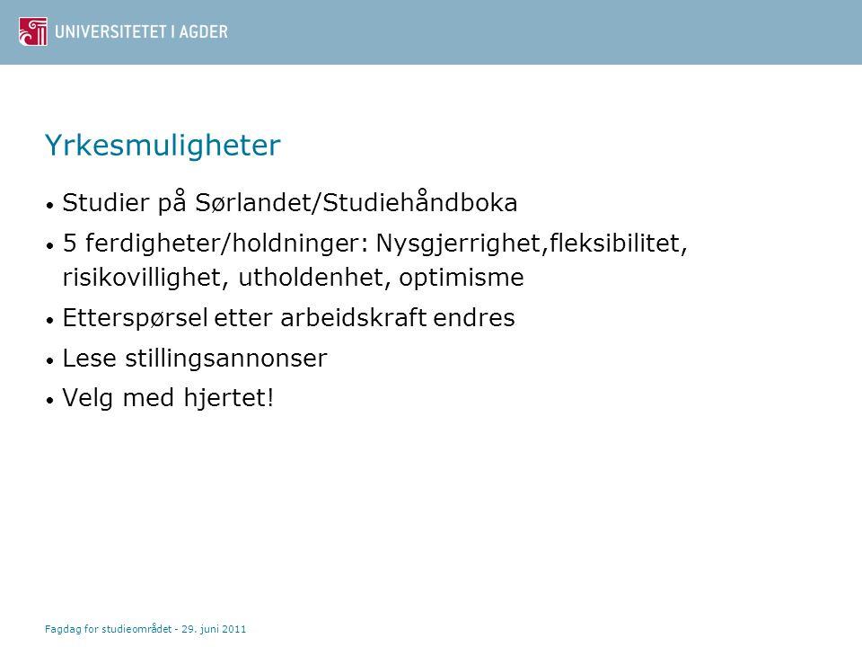 Yrkesmuligheter Studier på Sørlandet/Studiehåndboka