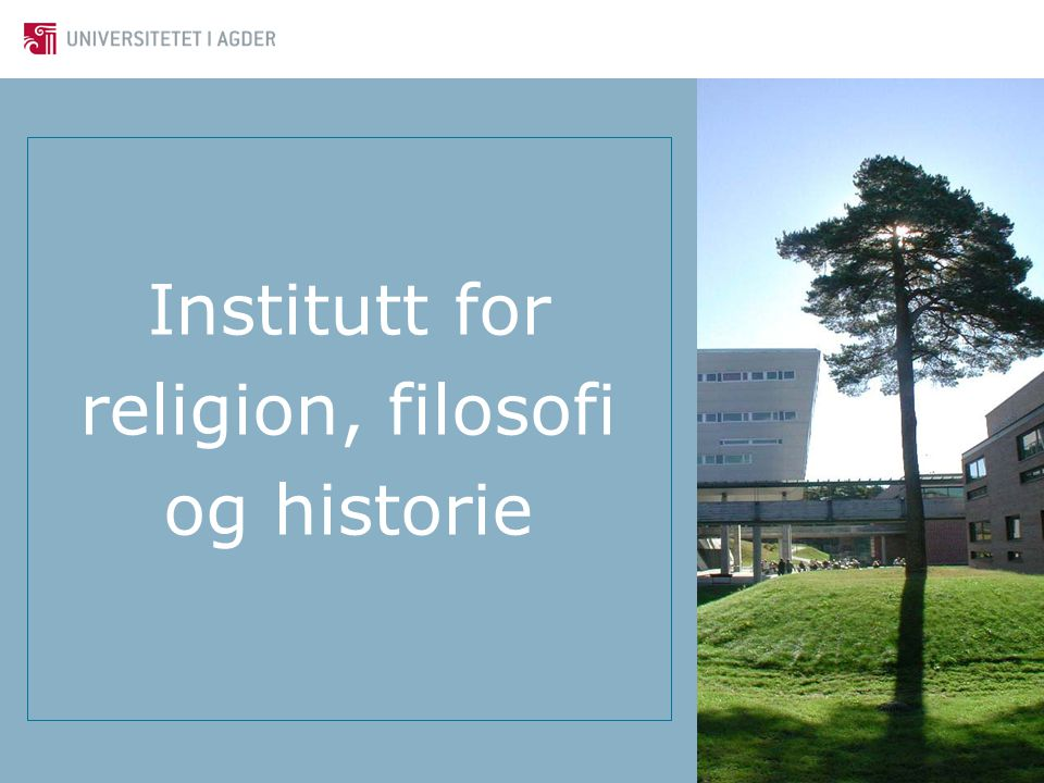 Institutt for religion, filosofi og historie