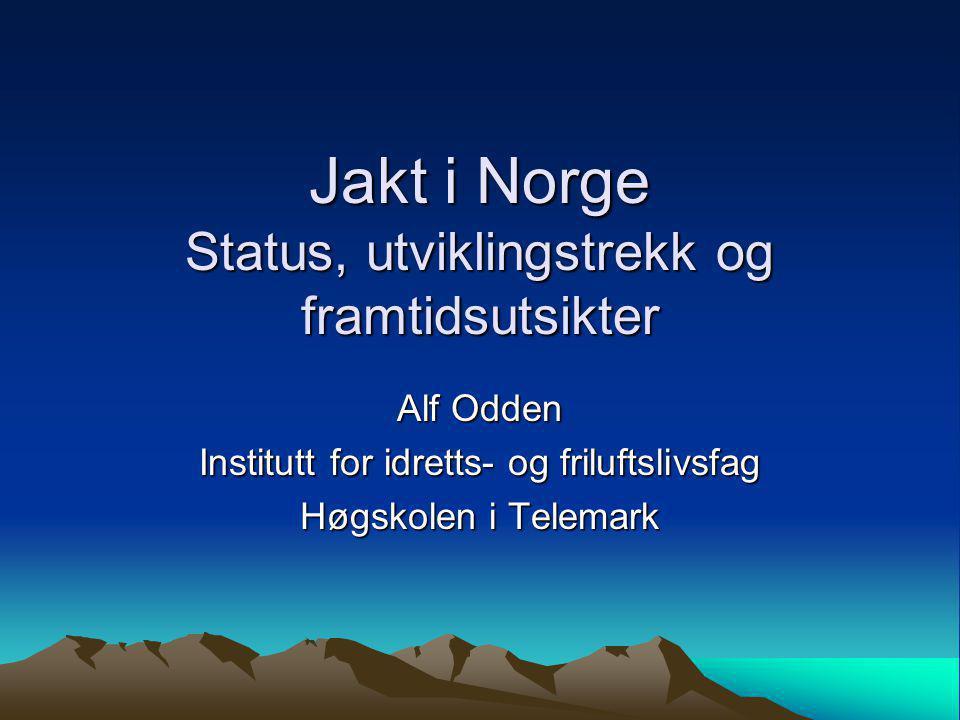 Jakt i Norge Status, utviklingstrekk og framtidsutsikter