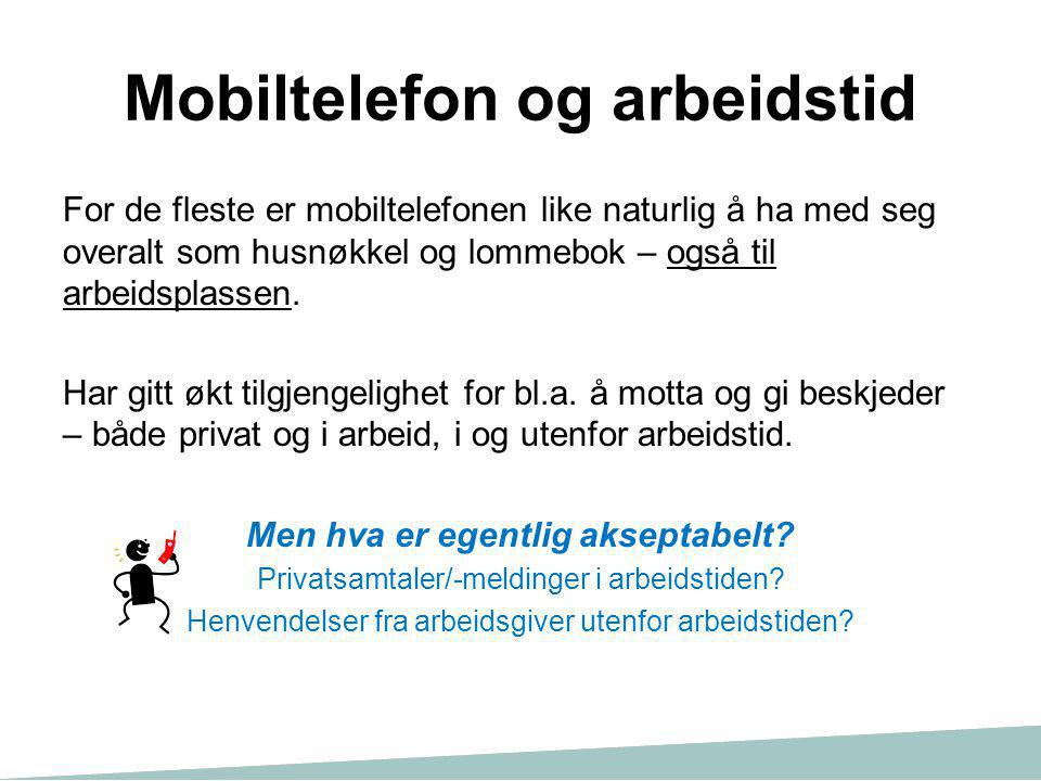 Mobiltelefon og arbeidstid