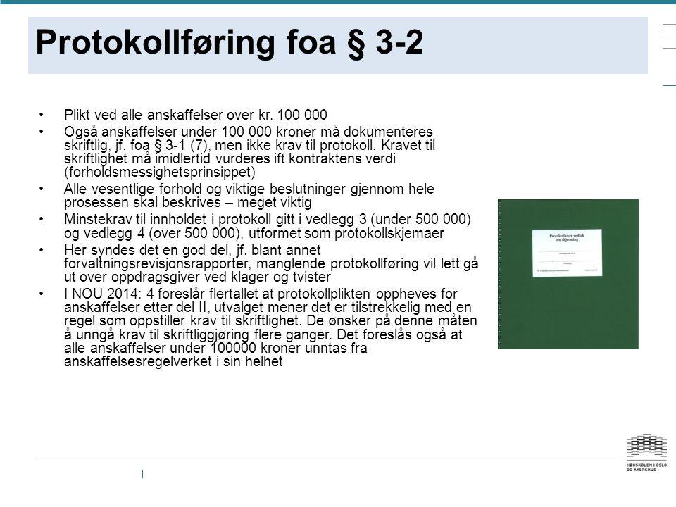 Protokollføring foa § 3-2