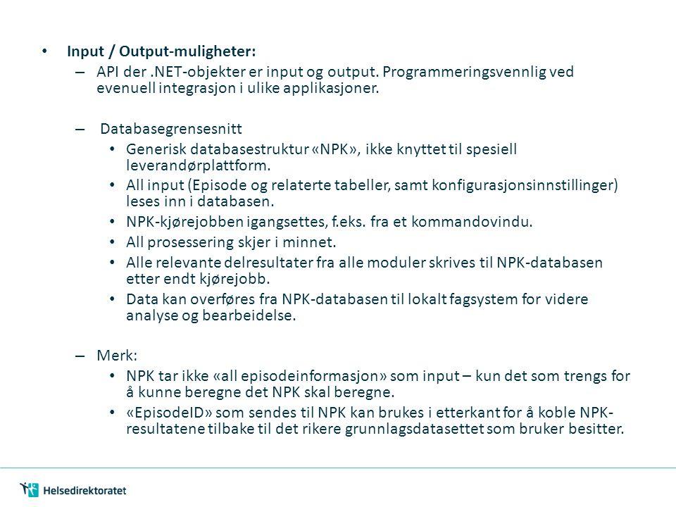 Input / Output-muligheter: