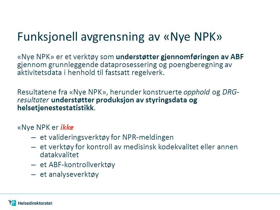 Funksjonell avgrensning av «Nye NPK»